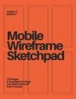 Mobile Wireframe Sketchpad: Orange Cover Image
