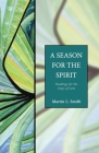 A Season for the Spirit: Readings for the Days of Lent Cover Image