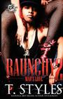 Raunchy 2: Mad's Love (The Cartel Publications Presents) Cover Image