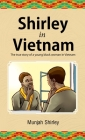 Shirley in Vietnam: The true story of a young black woman in Vietnam Cover Image