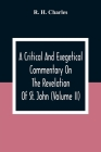 A Critical And Exegetical Commentary On The Revelation Of St. John (Volume II) Cover Image