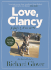 Love, Clancy: A Dog's Letters Home, Edited and Debated by Richard Glover Cover Image