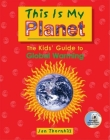 This Is My Planet: The Kids' Guide to Global Warming Cover Image