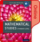 Ib Mathematical Studies Online Course Book: Oxford Ib Diploma Program Cover Image
