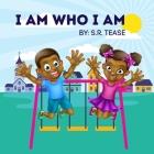 I Am Who I Am Cover Image