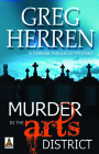 Murder in the Arts District (Chanse MacLeod Mysteries) Cover Image