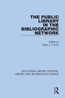The Public Library in the Bibliographic Network Cover Image