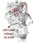 Libro para colorear de moda: ¡Moda divertida y estilos frescos! 42 PÁGINAS Libro de colorear para niñas (moda y otros divertidos libros para colore Cover Image