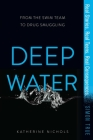 Deep Water (Simon True) Cover Image