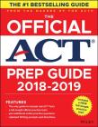 The Official ACT Prep Guide, 2018-19 Edition (Book + Bonus Online Content) Cover Image