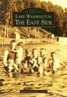 Lake Washington: The East Side (Images of America (Arcadia Publishing)) Cover Image