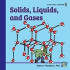 Solids, Liquids, and Gases Cover Image