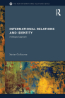 International Relations and Identity: A Dialogical Approach (New International Relations) Cover Image