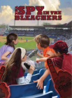 The Spy in the Bleachers (The Boxcar Children Mysteries #122) Cover Image