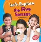 Let's Explore the Five Senses Cover Image