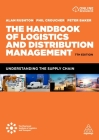 The Handbook of Logistics and Distribution Management: Understanding the Supply Chain Cover Image