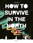 How To Survive in the North Cover Image