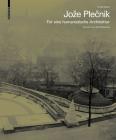 Joze Plečnik. Für Eine Humanistische Architektur Cover Image