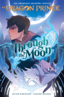 Through the Moon (The Dragon Prince Graphic Novel #1) (Library Edition) Cover Image