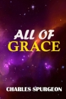 All of Grace: A Spurgeon Classic Cover Image