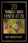 20 Things I Wish I Knew At 20 Cover Image