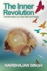 The Inner Revolution: Transformation to a New Man and Peace Cover Image