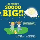 My Family's SOOO BIG!: and I'd just like to say ... THANKS MOM AND DAD Cover Image