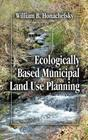 Ecologically Based Municipal Land Use Planning Cover Image