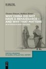 Why China did not have a Renaissance - and why that matters Cover Image