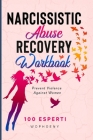 Narcissistic Abuse Recovery Workbook: Prevent Violence Against Women Cover Image