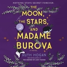 The Moon, the Stars, and Madame Burova Cover Image