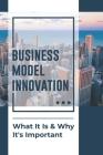 Business Model Innovation: What It Is & Why It's Important: Conceptual Business Model Cover Image