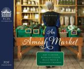 An Amish Market: Four Novellas Cover Image