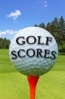Golf Scores: Log Book For Golfers Cover Image