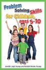 Problem Solving Skills for Children, Ages 5-10 (English Edition) Cover Image