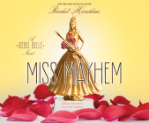 Miss Mayhem (Rebel Belle #2) Cover Image