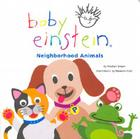 Baby Einstein: Neighborhood Animals Cover Image
