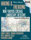 Hiking & Trekking in Nor Yauyos Cochas Landscape Reserve Peru Andes Topographic Map Atlas Cañete River, Cochas Pachacayo, Vitis, Huancaya, Vilca, Papa Cover Image