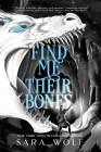 Find Me Their Bones (Bring Me Their Hearts #2) Cover Image