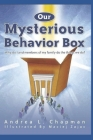 Our Mysterious Behavior Box Cover Image