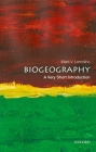 Biogeography: A Very Short Introduction Cover Image