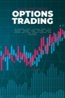 Options Trading: An Essential Guide To Making Money With Options Trading, Index Options, Binary Options And Stock Options Investing For Cover Image