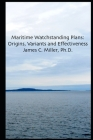 Maritime Watchstanding Plans: Origins, Variants and Effectiveness Cover Image