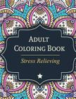 Adult Coloring Book: Stress Relieving Cover Image