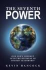 The Seventh Power: One CEO's Journey Into the Business of Shared Leadership Cover Image