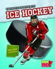 Ice Hockey (Fantastic Sports Facts) Cover Image