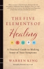 The Five Elements of Healing: A Practical Guide to Making Sense of Your Symptoms Cover Image
