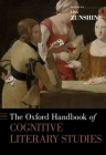 The Oxford Handbook of Cognitive Literary Studies (Oxford Handbooks) Cover Image