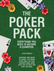 The Poker Pack: Everything You Need to Become a Champion Cover Image