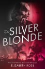 The Silver Blonde Cover Image
